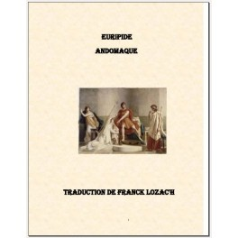 Euripide Andromaque [Livre numérique]