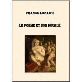 Le poème et son double [Livre numérique]