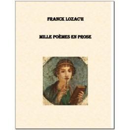 Mille Poèmes en Prose [Livre numérique]